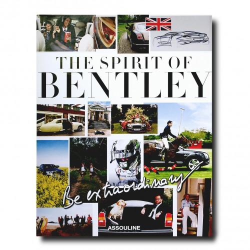 Be Extraordinary, The Spirit of Bentley